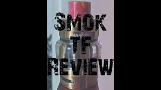 Smok TF tank review – best Smok tank in several years?