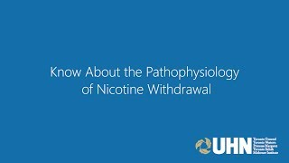 Know About the Pathophysiology of Nicotine Withdrawal