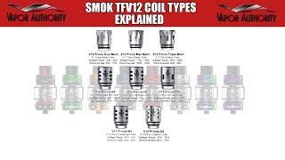 Coil Sorts for Smok TFV12 Prince Tank Described