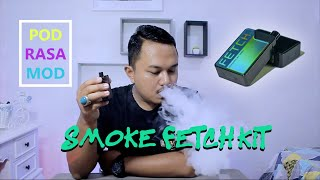 Assessment POD SMOK FETCH Package
