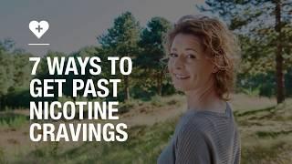 7 ways to get earlier nicotine cravings