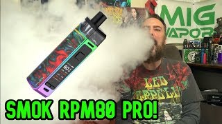 The New Smok RPM80 Pro Kit! | Ideal Pod Mod! | IndoorSmokers