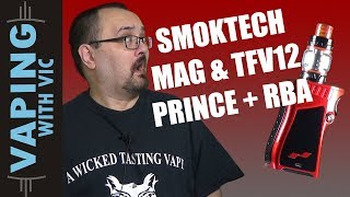 SMOK Mag, TFV12 Prince &amp TFV12 Prince RBA Review – A good deal to protect in this one…