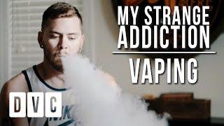 My Odd Habit | Vaping