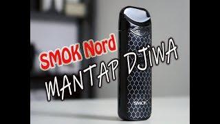 Pod dengan Flavor Terbaik..?? – Assessment SMOK Nord (Indonesia)