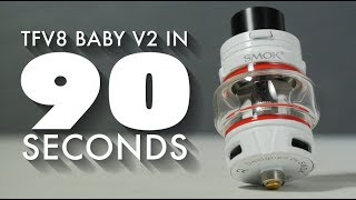 SMOK TFV8 Baby V2 Tank Overview   in ninety Seconds