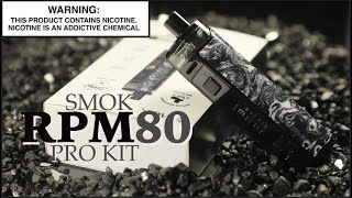 Smok &quotRPM80&quot Pro Kit ~Vape Pod Package Assessment~