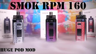 The Biggest and Very best &quotPod Mod&quot?!?! Smok RPM 160 Evaluation! VapingwithTwisted420 (Cloudy)