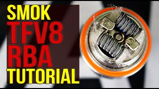 SMOK TFV8 RBA TUTORIAL   How To Build/Wick The Provided Coil   Fantastic Taste Manufacturing!