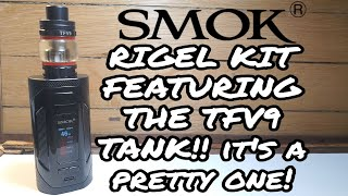 Smok Rigel Package with TFV9 Tank (Evaluation and Rundown)