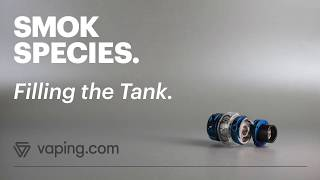 How to fill the SMOK Species vape tank