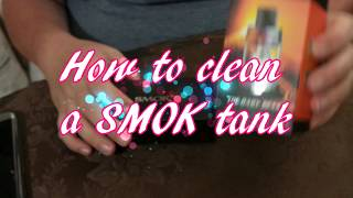 SMOK Tank | How to just take apart &amp thoroughly clean