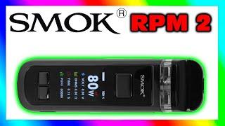 SMOK RPM 2 Pod Kit Evaluation