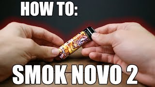 How To: Primary and Fill The SMOK Novo 2 Pod Vape | Vaporleaf