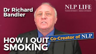 Richard Bandler&#39s personalized approach (How I Stop Cigarette smoking)