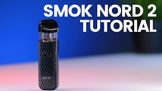 How To Use The Smok Nord 2 AIO Pod Package Tutorial