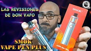 SMOK VAPE PEN Plus (Package de Inicio) -REVISIONES DE DON VAPO-
