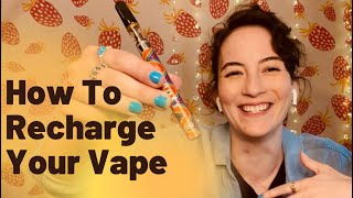How To Recharge Your Cannabis Vape