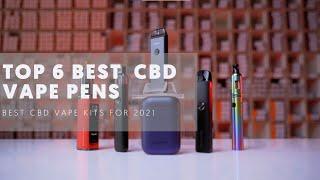 Best 6 Best CBD Vape Pens (Greatest CBD Vapes) for 2021
